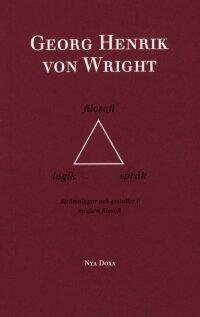 Logik, filosofi och språk - Strömningar och gestalter i modern filososi