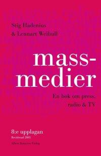 Massmedier : en bok om press, radio & tv
