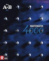 Matematik 4000 Kurs AB Blå Lärobok
