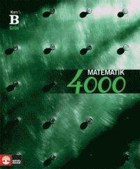 Matematik 4000 Kurs B Grön Lärobok