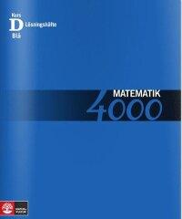 Matematik 4000 Kurs D Blå Lösningshäfte