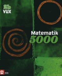 Matematik 5000 Kurs 2b Vux Lärobok