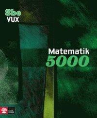 Matematik 5000 Kurs 3bc Vux Lärobok