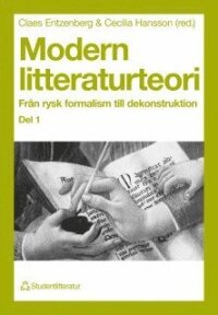 Modern Litteraturteori 1: Från Rysk Formalism Till Dekonstruktion