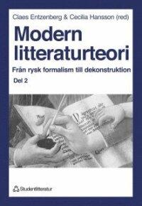 Modern Litteraturteori 2: Från Rysk Formalism Till Dekonstruktion