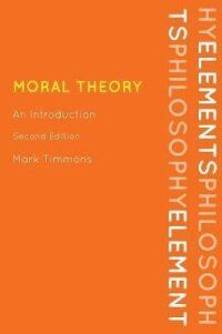 Moral Theory (Second Edition)