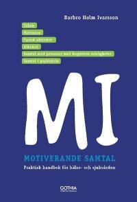 Motiverande samtal i hälso-och sjukvården