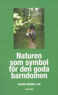 Naturen som symbol för den goda barndomen
