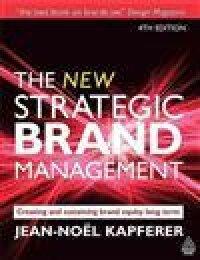 New Strategic Brand Management | 3:e upplagan