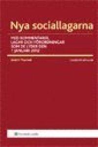 Nya Sociallagarna : med kommentarer, lagar och förordningar som de lyder den 1 januari 2012