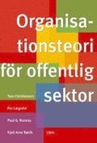Organisationsteori för offentlig sektor