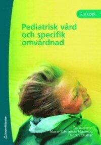 Pediatrisk vård och specifik omvårdnad