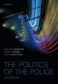 Politics of the Police (e-bok)