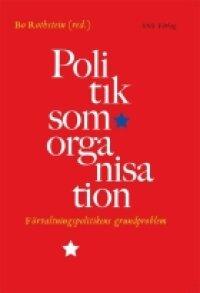 Politik som organisation | 3:e upplagan