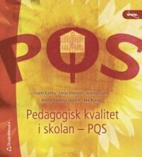 PQS, Pedagogisk kvalitet i skolan