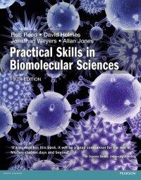 Practical Skills in Biomolecular Science 5th edn