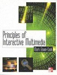 Principles of Interactive Multimedia
