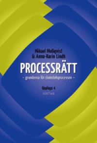 Processrätt : grunderna för domstolsprocessen