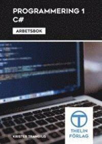 Programmering 1 med C# - Arbetsbok