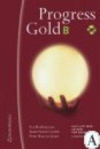 Progress Gold B : Allt-i-ett med CD-rom för Engelska B | 1:a upplagan