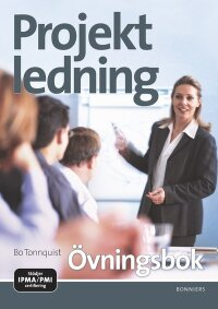 Projektledning Övningsbok