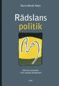 Rädslans politik - Våld och sexualitet i den svenska demokratin