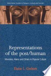 Representations of the Post/human