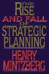 Rise and Fall of Strategic Planning
