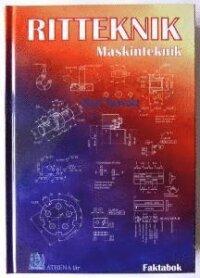 RITTEKNIK Maskinteknik Faktabok