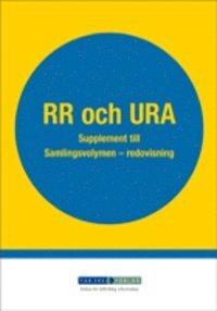 RR och URA. Supplement till Samlingsvolymen - redovisning