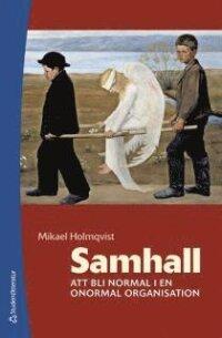 Samhall : att bli normal i en onormal organisation