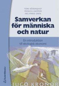 Samverkan för människa och natur : en introduktion till ekologisk ekonomi