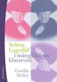 Selma Lagerlöf i mångfaldens klassrum