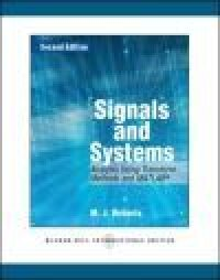 Signals and Systems: Analysis Using Transform Methods and MATLAB   2:a upplagan