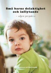 Små barns delaktighet och inflytande - några perspektiv
