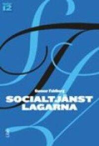 Socialtjänstlagarna: Bakgrund och tillämpning | 11:e upplagan