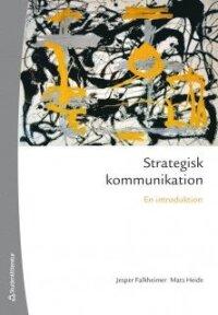 Strategisk kommunikation : en introduktion