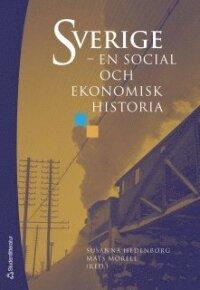 Sverige - en social och ekonomisk historia