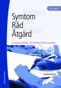 Symtom, råd, åtgärd : handledning vid patientrådgivning