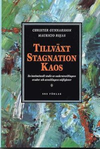 Tillväxt, stagnation, kaos