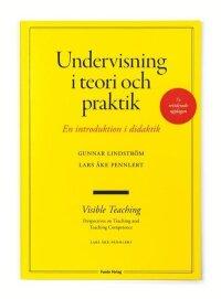 Undervisning i teori och praktik - en introduktion i didaktik. 7:e upplagan